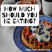how much should you be eating?
